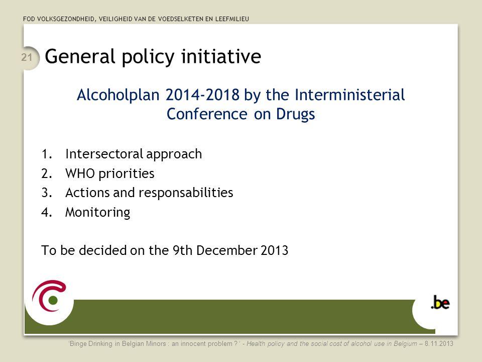 General policy initiative