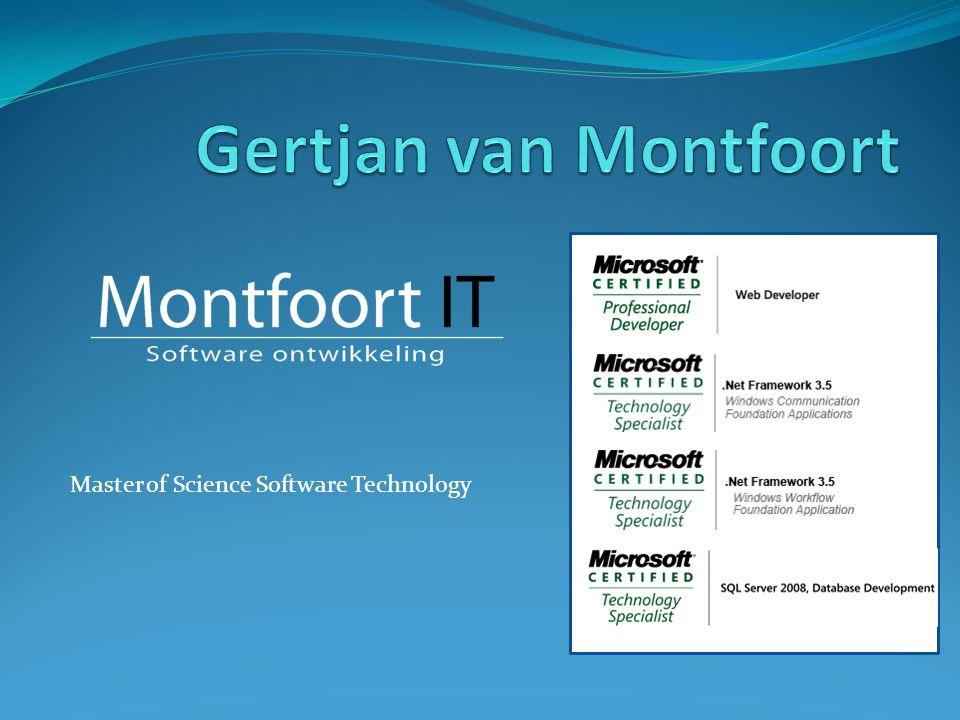 Gertjan van Montfoort Master of Science Software Technology