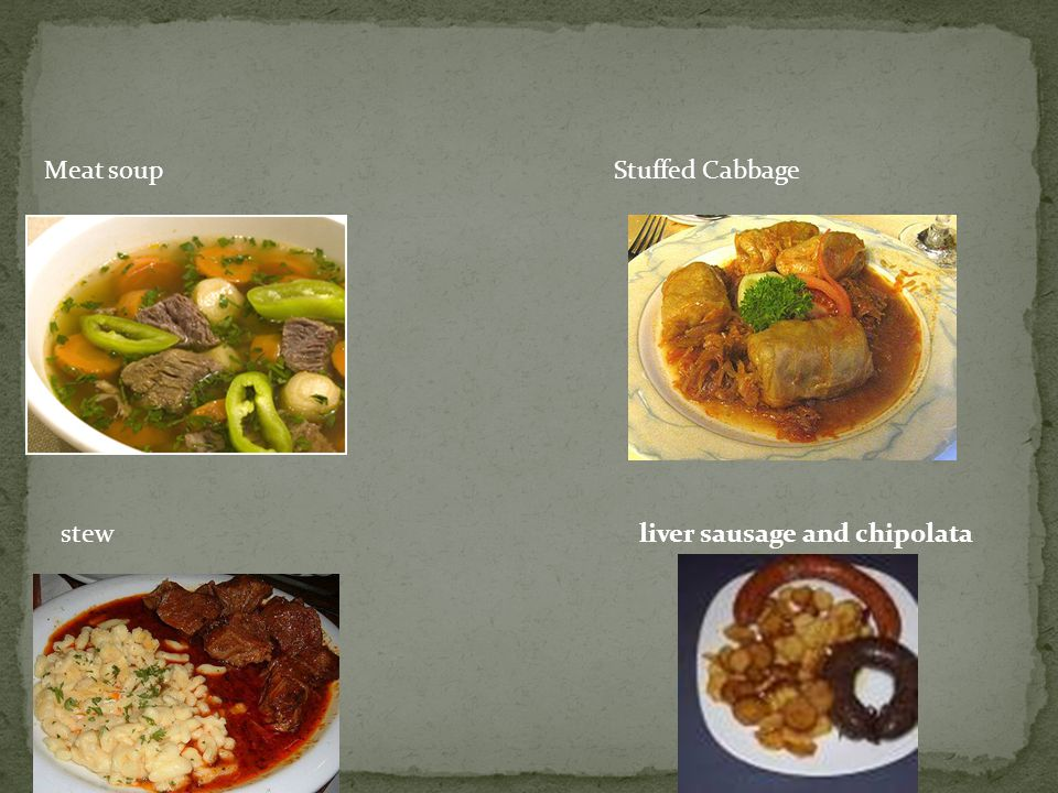 Meat soup Stuffed Cabbage stew liver sausage and chipolata