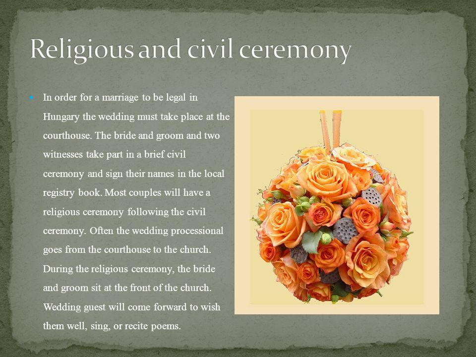 Religious and civil ceremony