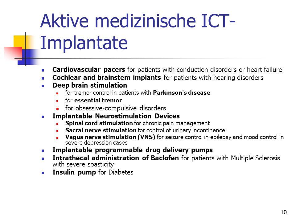 Aktive medizinische ICT- Implantate