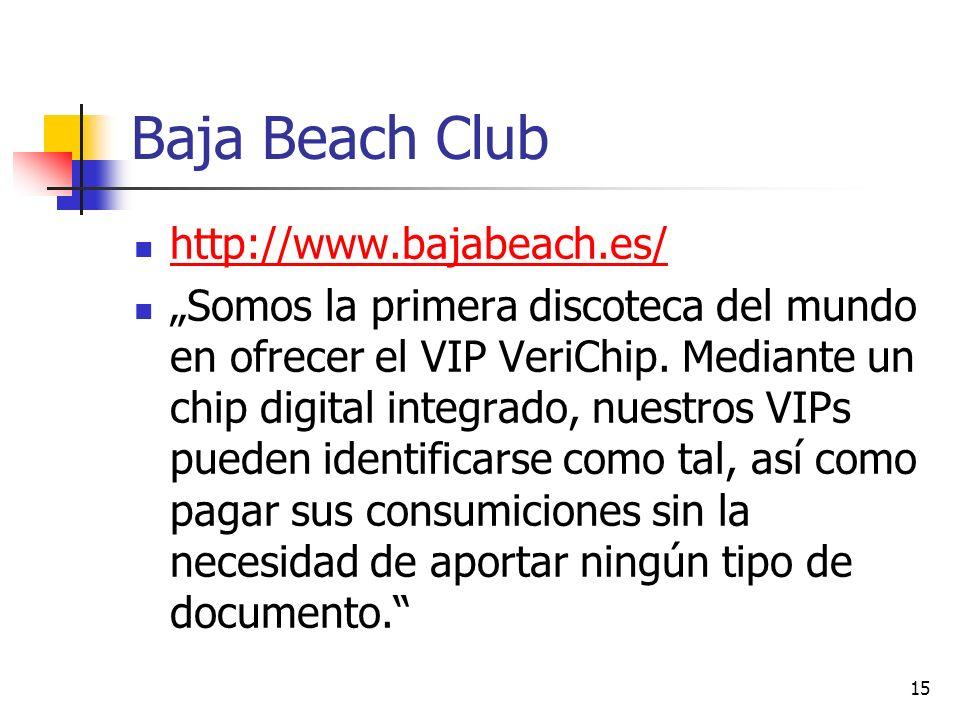 Baja Beach Club http://www.bajabeach.es/