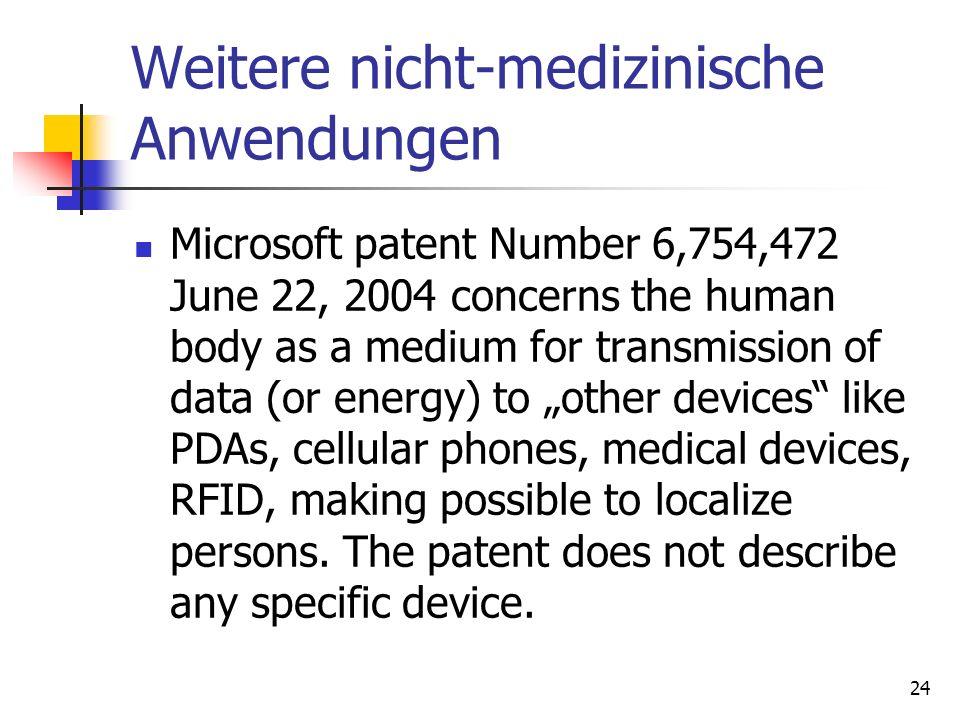 Weitere nicht-medizinische Anwendungen