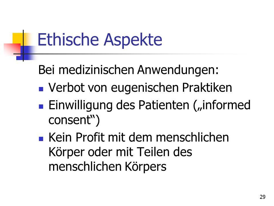Ethische Aspekte Bei medizinischen Anwendungen: