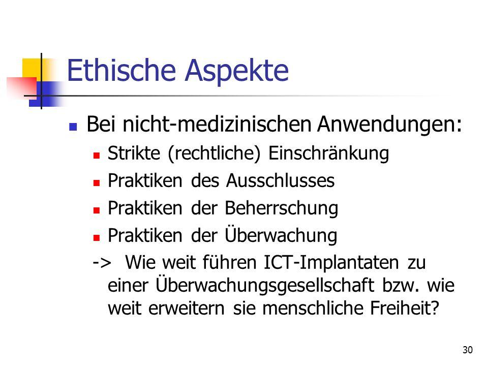 Ethische Aspekte Bei nicht-medizinischen Anwendungen: