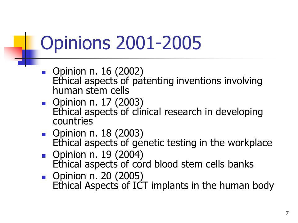 Opinions 2001-2005 Opinion n. 16 (2002) Ethical aspects of patenting inventions involving human stem cells.