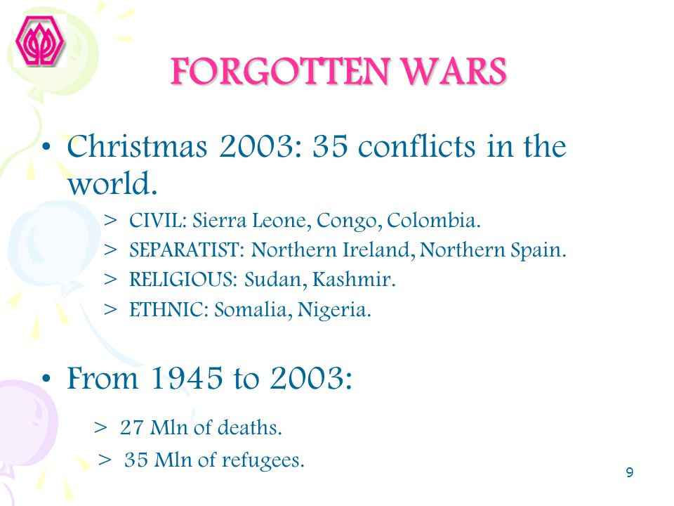 FORGOTTEN WARS Christmas 2003: 35 conflicts in the world.