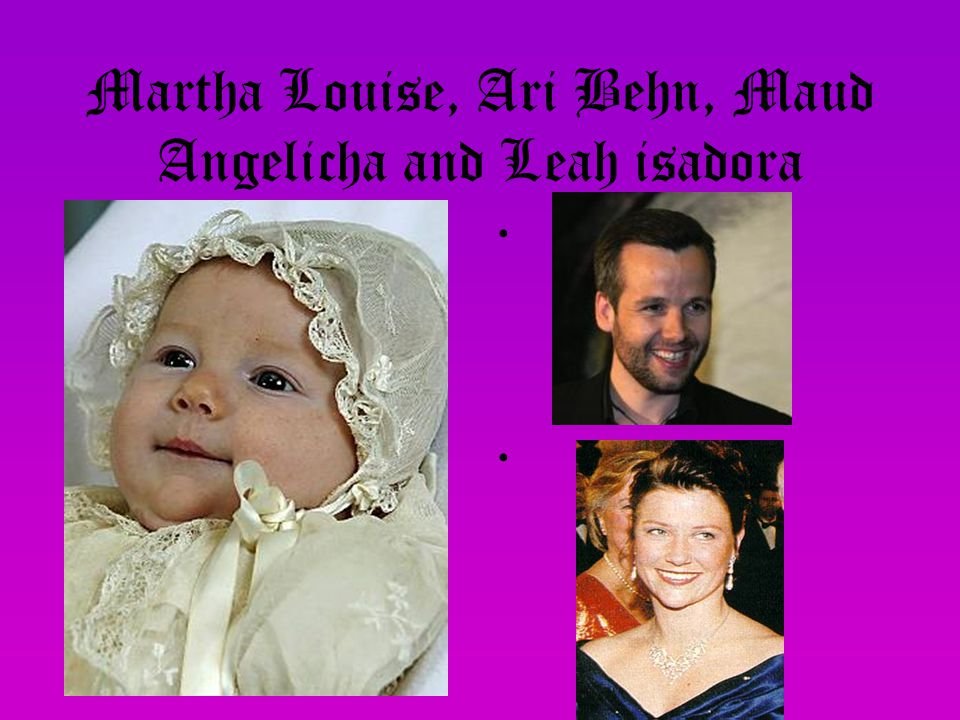 Martha Louise, Ari Behn, Maud Angelicha and Leah isadora