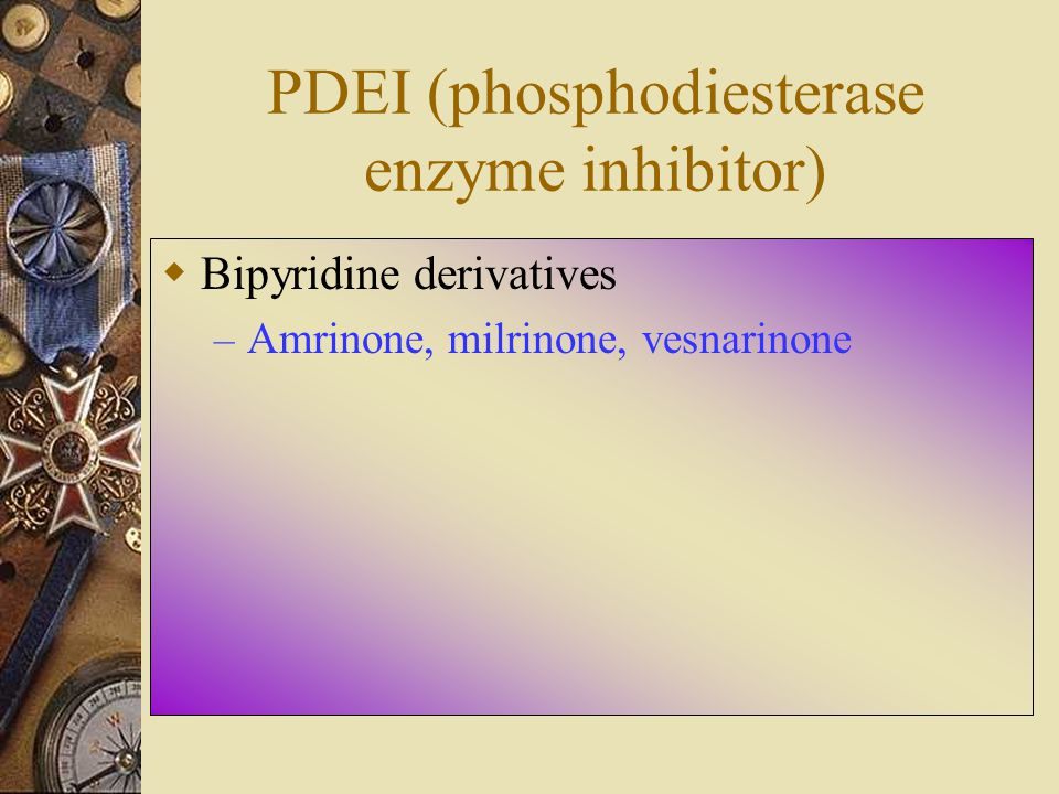 PDEI (phosphodiesterase enzyme inhibitor)