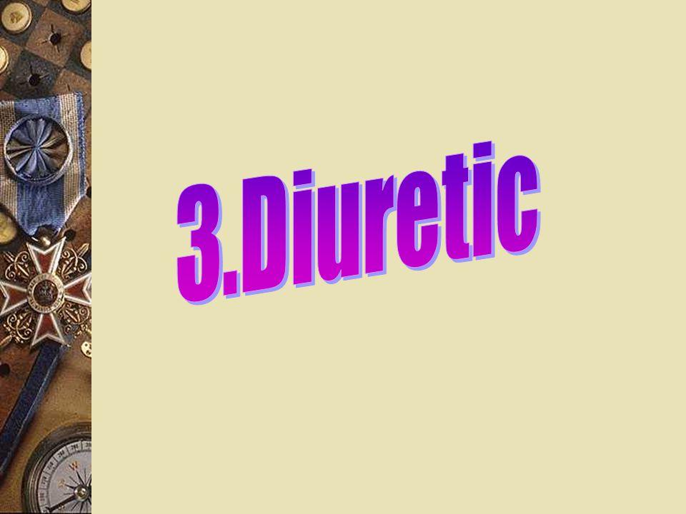 3.Diuretic