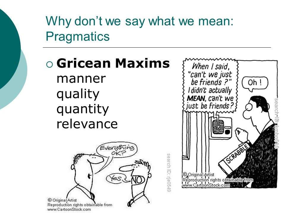 Why don't we say what we mean: Pragmatics