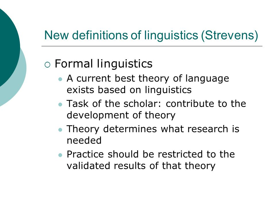 New definitions of linguistics (Strevens)