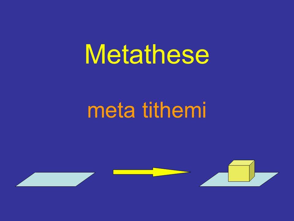Metathese meta tithemi