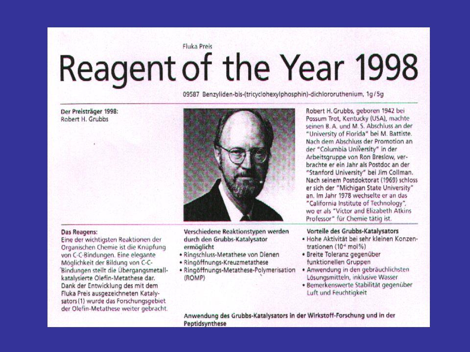 Und zus酹zlich gibt es den Fluka Preis an Bob Grubbs f das Reagens des Jahres 1998