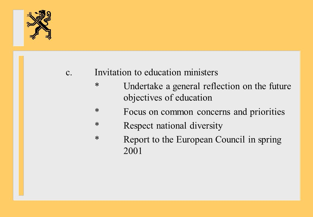 c. Invitation to education ministers