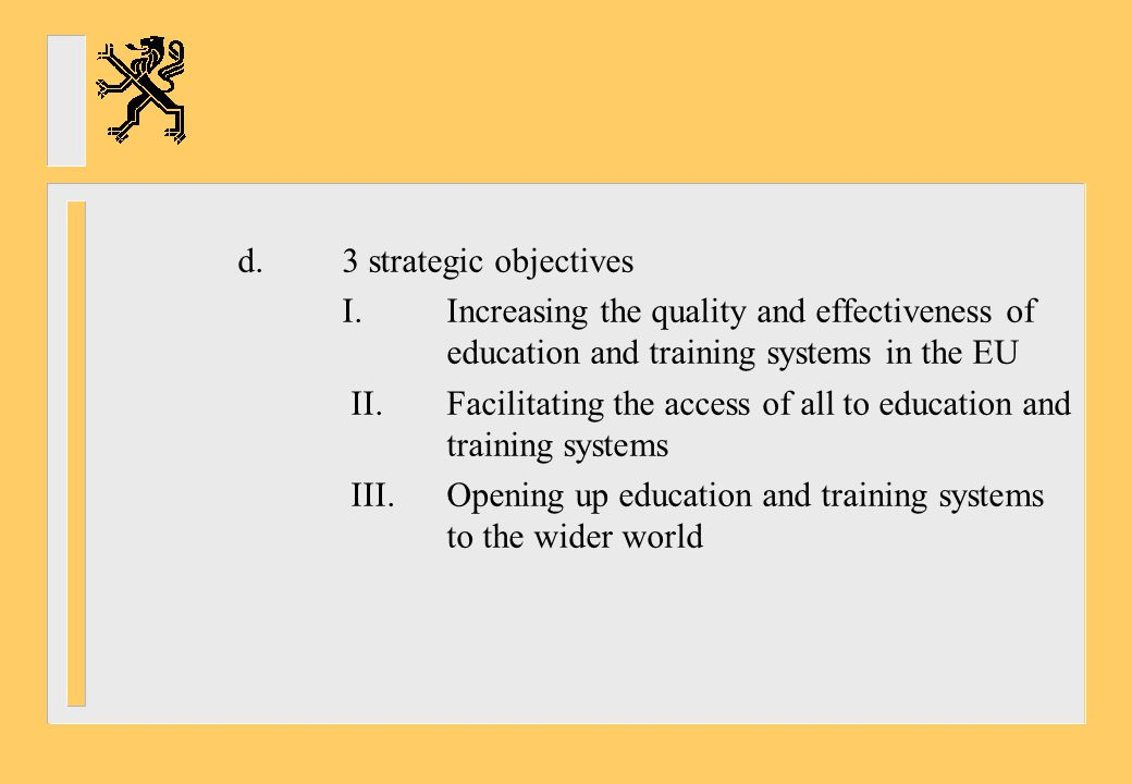 d. 3 strategic objectives