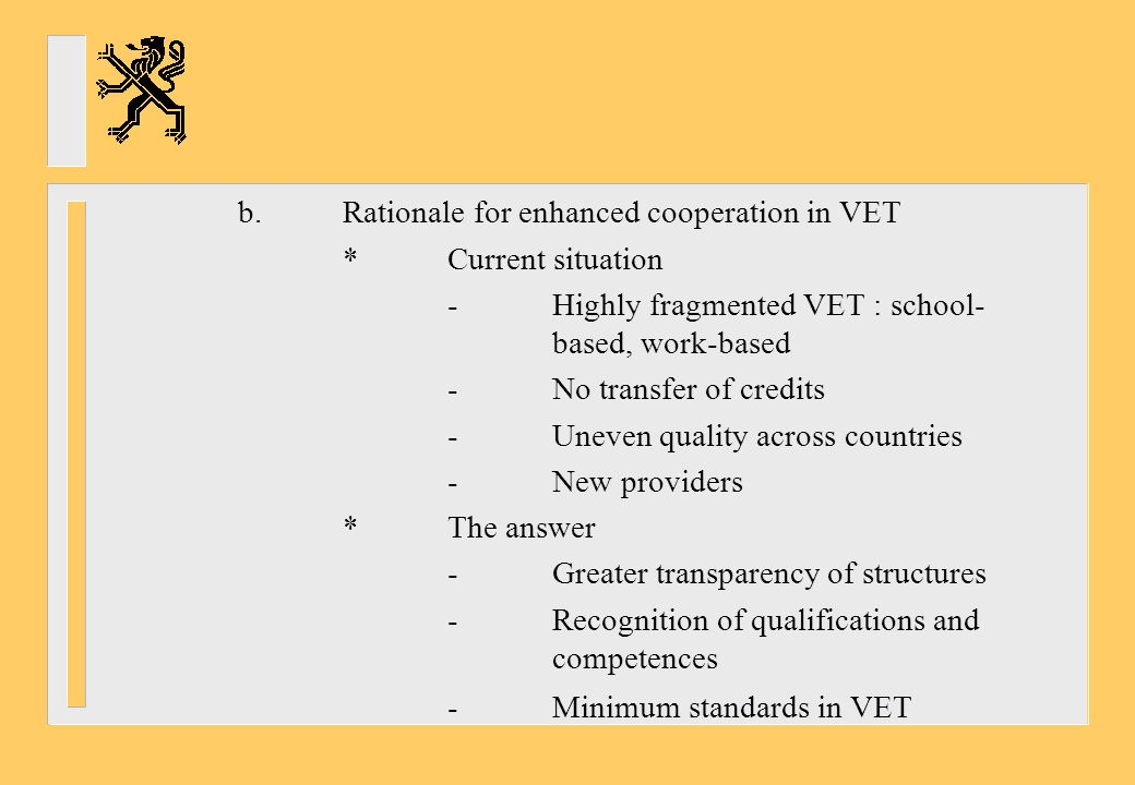 b. Rationale for enhanced cooperation in VET