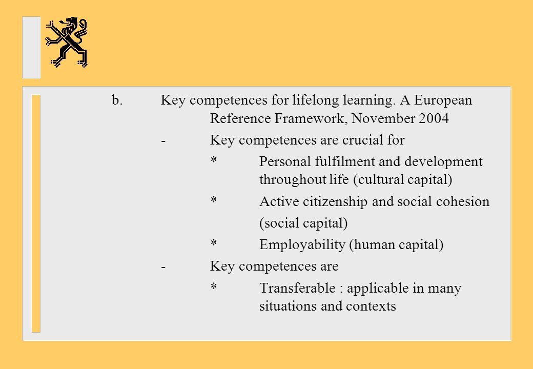 b. Key competences for lifelong learning. A European