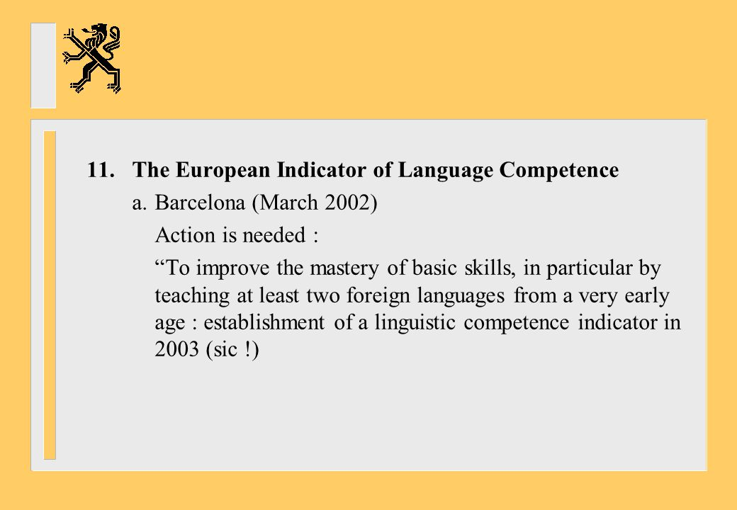 11. The European Indicator of Language Competence