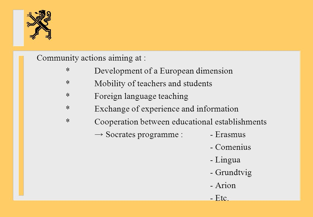 Community actions aiming at :