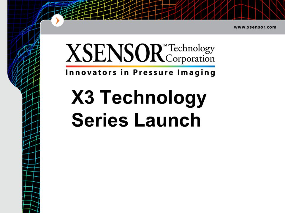 X3 Technology Series Launch