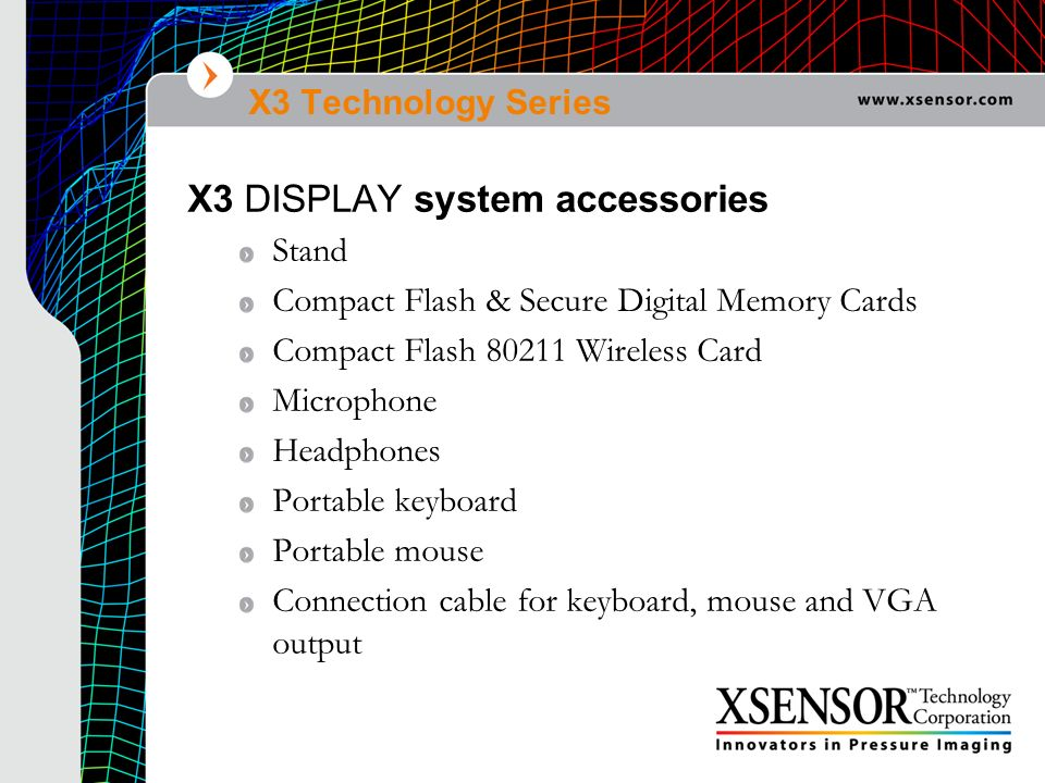 X3 DISPLAY system accessories