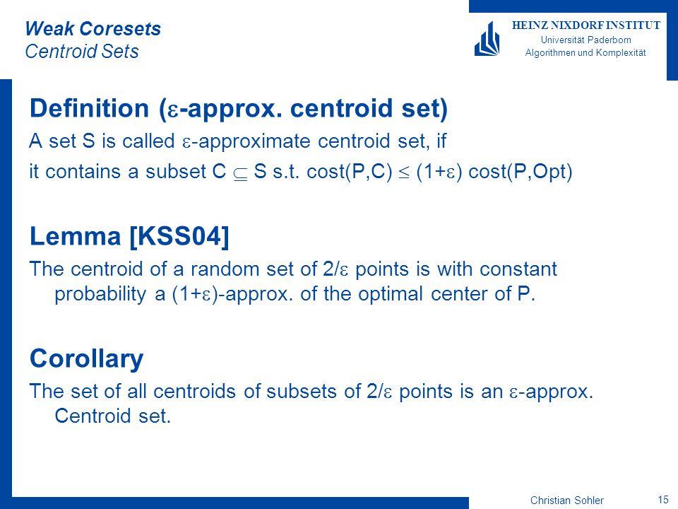 Weak Coresets Centroid Sets