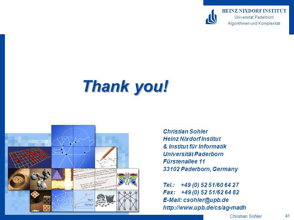 Thank you! Christian Sohler Heinz Nixdorf Institut