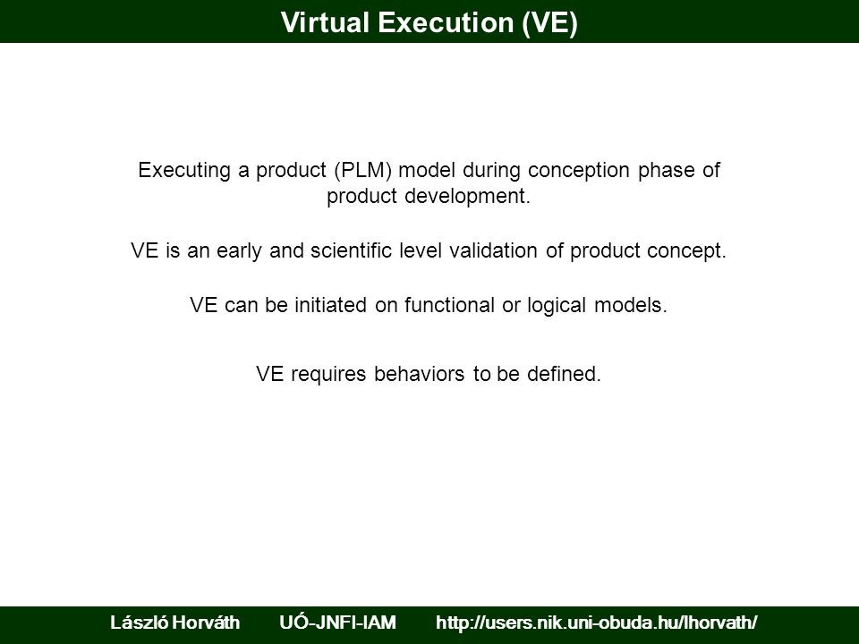 Virtual Execution (VE)