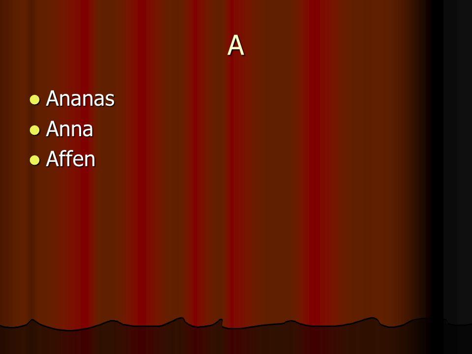 A Ananas Anna Affen