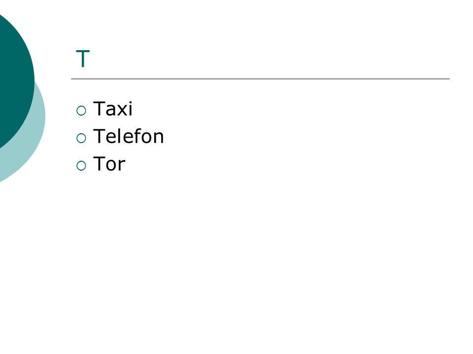 T Taxi Telefon Tor