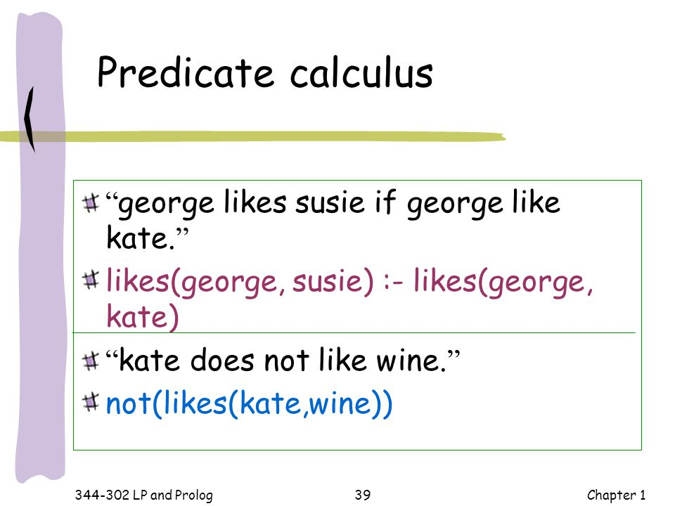 Predicate calculus george likes susie if george like kate.