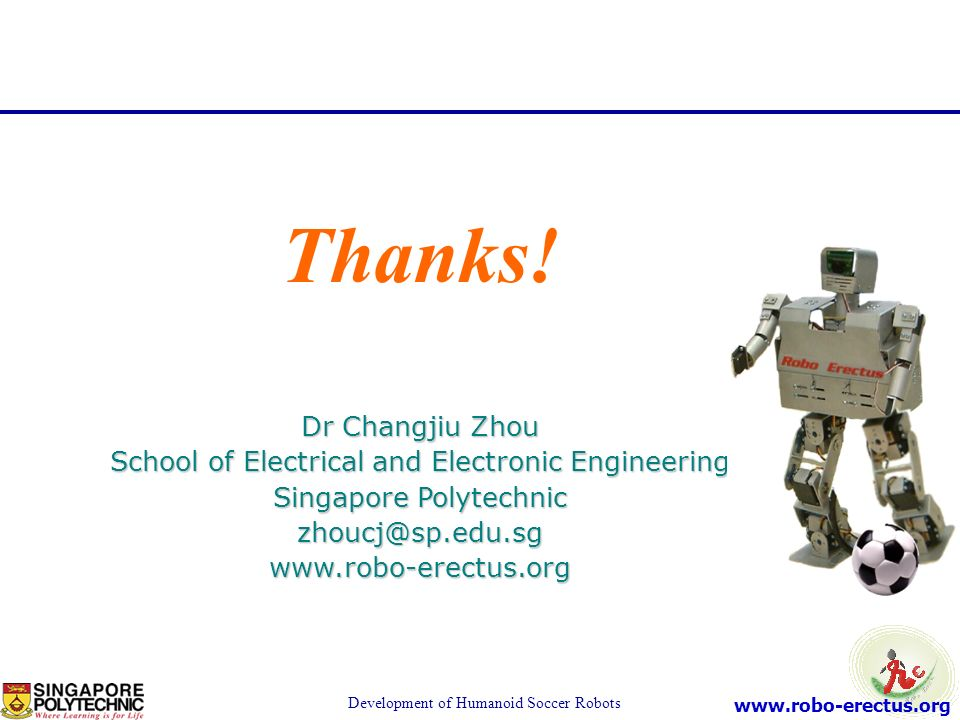 Thanks! Dr Changjiu Zhou