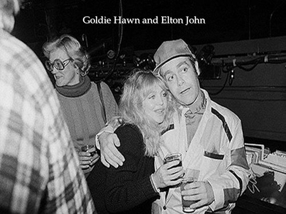 Goldie Hawn and Elton John