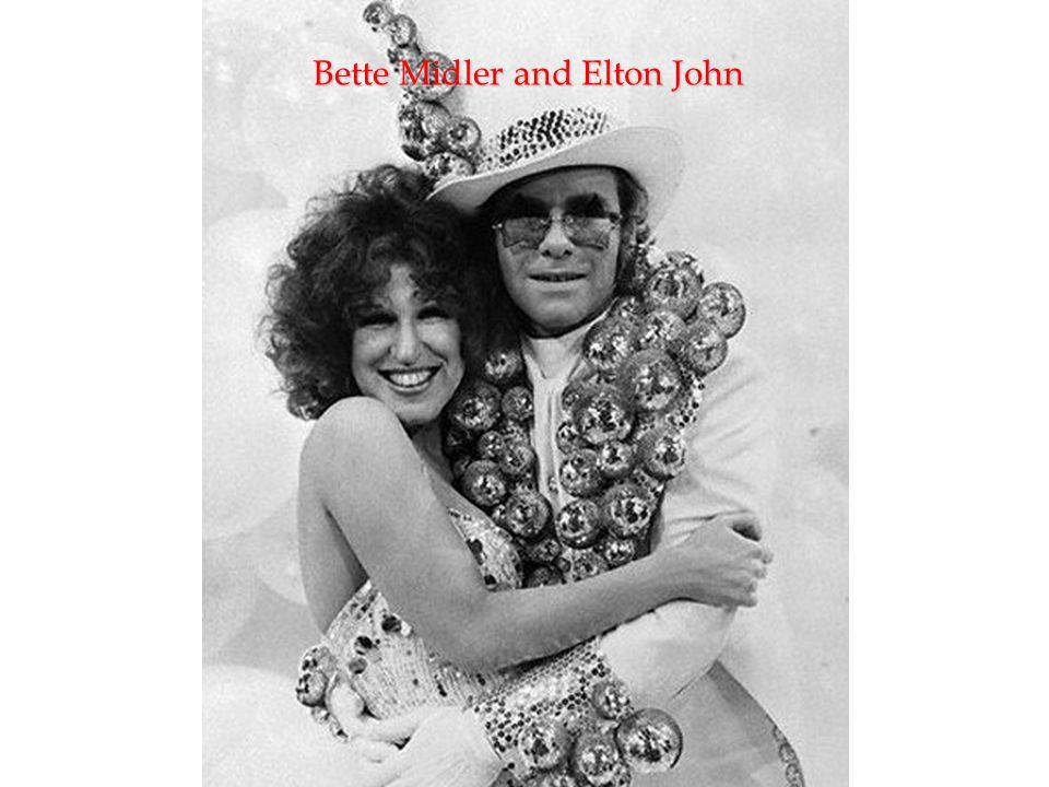 Bette Midler and Elton John