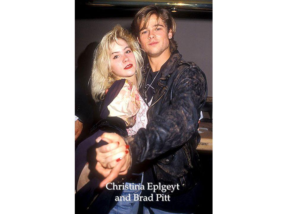 Christina Eplgeyt and Brad Pitt