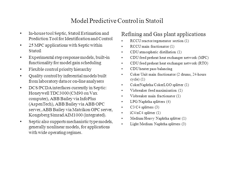 Model Predictive Control in Statoil