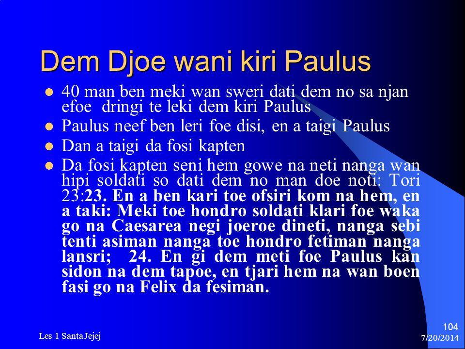 Dem Djoe wani kiri Paulus