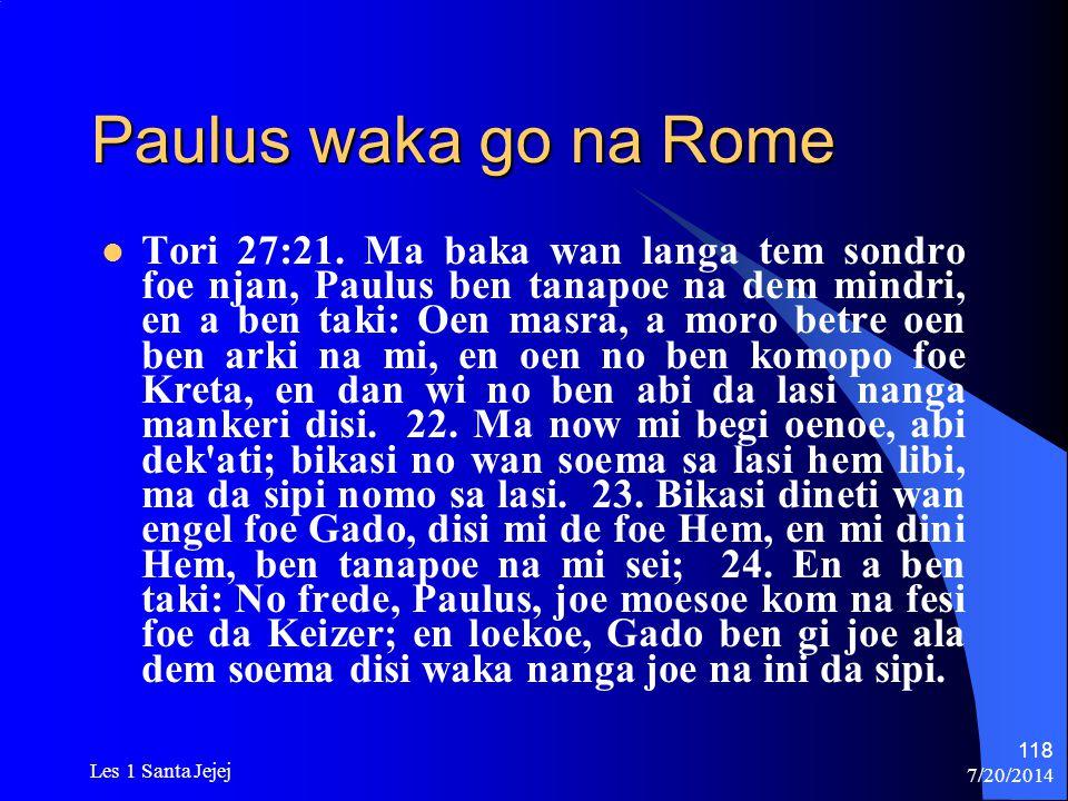 Paulus waka go na Rome