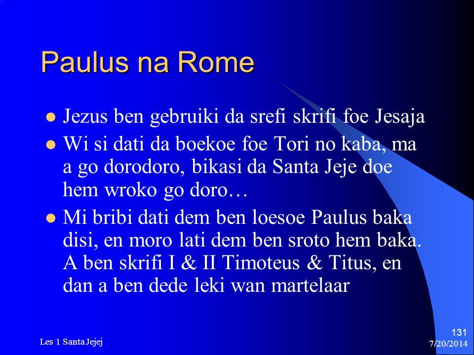 Paulus na Rome Jezus ben gebruiki da srefi skrifi foe Jesaja