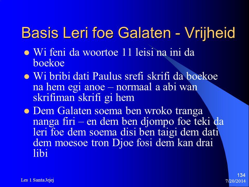 Basis Leri foe Galaten - Vrijheid