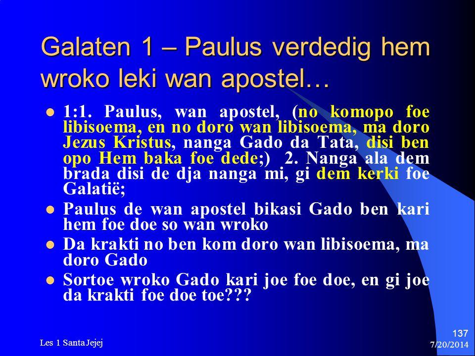 Galaten 1 – Paulus verdedig hem wroko leki wan apostel…