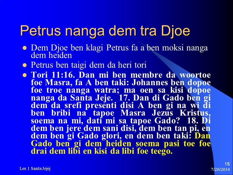 Petrus nanga dem tra Djoe