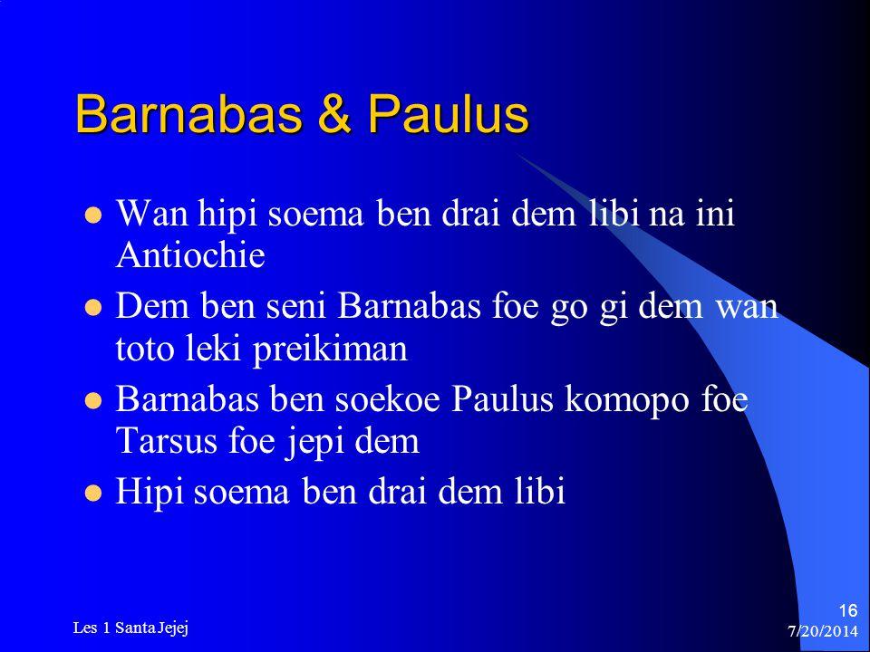 Barnabas & Paulus Wan hipi soema ben drai dem libi na ini Antiochie