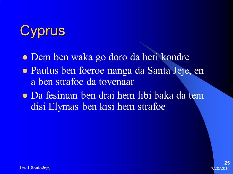 Cyprus Dem ben waka go doro da heri kondre