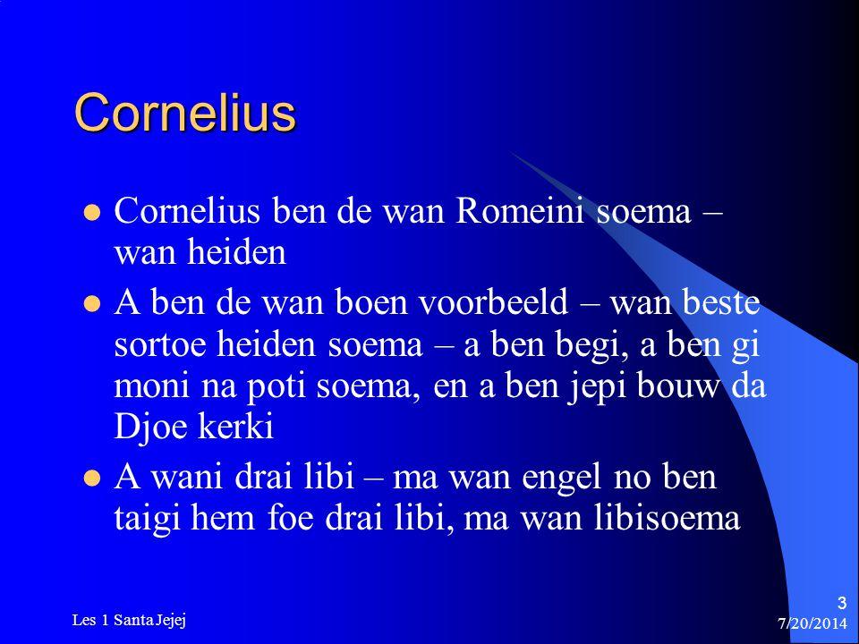 Cornelius Cornelius ben de wan Romeini soema – wan heiden