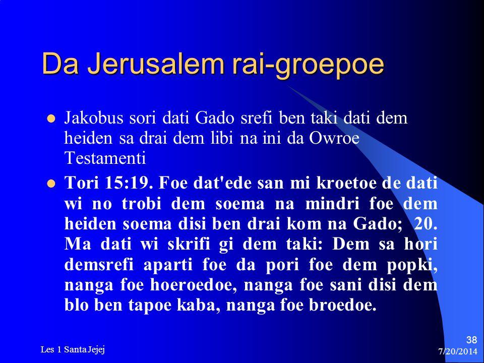 Da Jerusalem rai-groepoe