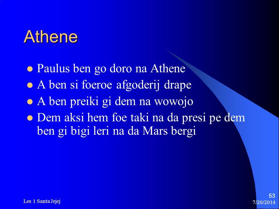 Athene Paulus ben go doro na Athene A ben si foeroe afgoderij drape