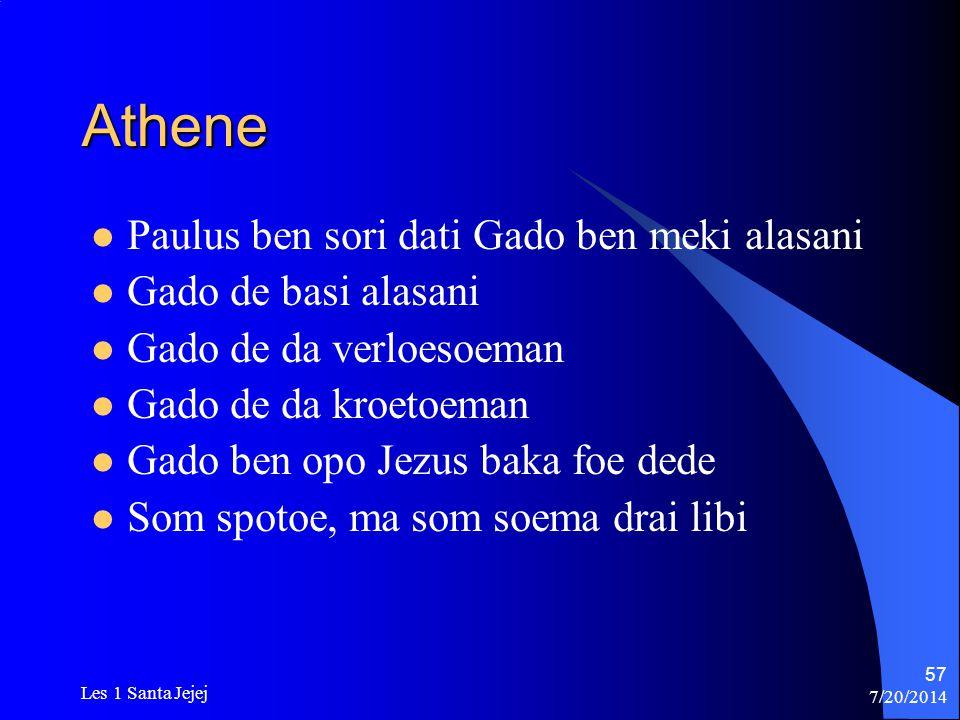 Athene Paulus ben sori dati Gado ben meki alasani Gado de basi alasani