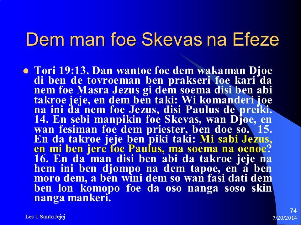 Dem man foe Skevas na Efeze